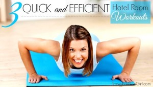 Quick-and-Efficient-Hotel-Room-Workouts-cover-628x356